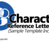 Character Reference Letter 101 (Sample Template Included)