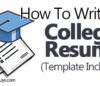 How To Write a College Resume (Template Included)