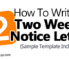 How To Write A Two Weeks Notice Letter (Sample Template Included)