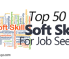 Top 50 Soft Skills for Job Seekers