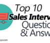 Top 10 Sales Interview Questions and Answers