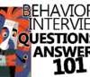 Behavioral Interview Questions And Answers 101 (+ Example Answers)