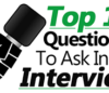 Top 14 Best Questions To Ask In A Job Interview (These Are Powerful)