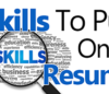 40 Good Skills To Put On A Resume [Powerful Examples For 2019]
